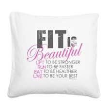 Fit is Beautiful Square Canvas Pillow