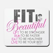 Fit is Beautiful Mousepad