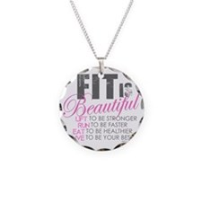 Fit is Beautiful Necklace