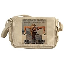When You Want To Give Up Messenger Bag