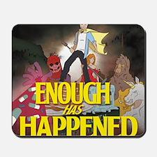 Enough Has Happened Album Cover Mousepad