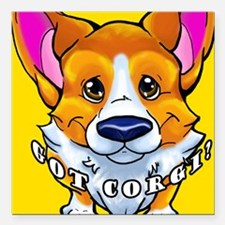 "got corgi sable Square Car Magnet 3"" x 3"""