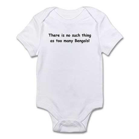 Too many Bengals? Infant Bodysuit