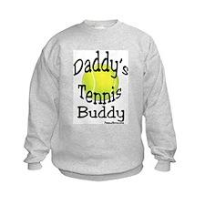 Daddy's Tennis Buddy Sweatshirt