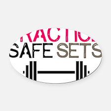 Practice Safe Sets Oval Car Magnet