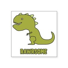 "Rawrsome Square Sticker 3"" x 3"""