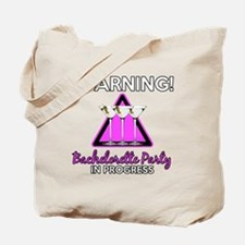 Funny Bachelorette Party warning Tote Bag