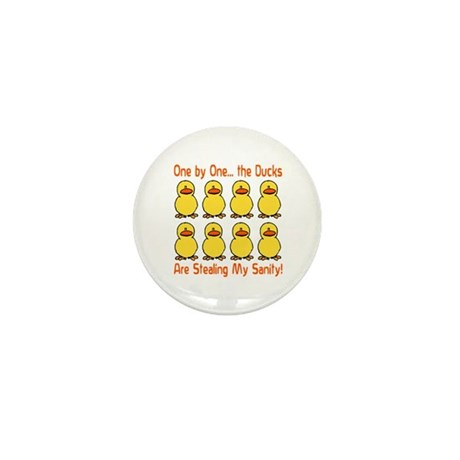 Ducks Stealing My Sanity Mini Button (10 pack)