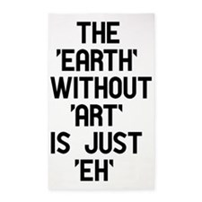 The Earth Without Art 3'x5' Area Rug