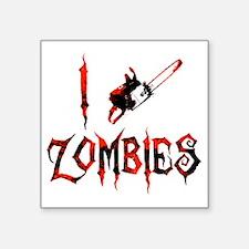 """i chainsaw zombies dark Square Sticker 3"""" x 3"""""""