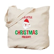 Im a little CHRISTMAS Present Maternity Tote Bag