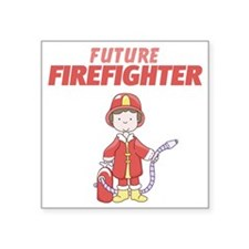 "Future Firefighter Square Sticker 3"" x 3"""