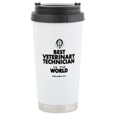 Best 2 Veterinary Technician copy Travel Mug