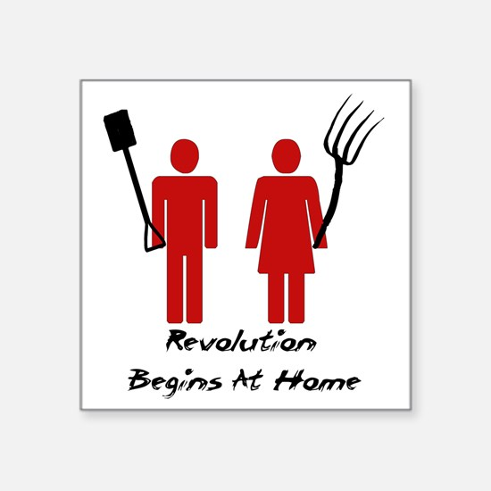 "Revolution Begins At Home Square Sticker 3"" x 3"""