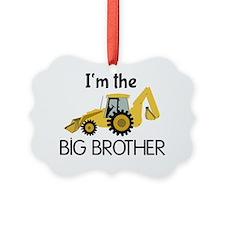 Im the Big Brother Backhoe Constr Ornament