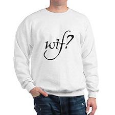 WTF? in script Sweatshirt