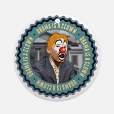 Obama Is A Clown Round Ornament