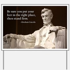 Lincoln Inspirational Quote Yard Sign