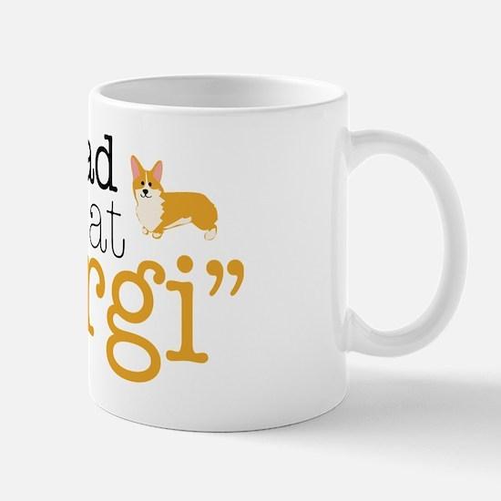 hadmeatcorgi Mug