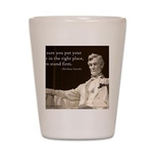 Lincoln - Stand Firm Shot Glass