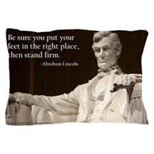 Lincoln - Stand Firm Pillow Case