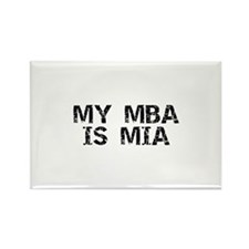 My MBA Is MIA Rectangle Magnet
