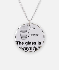 Glass Always Full Necklace