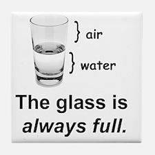 Glass Always Full Tile Coaster