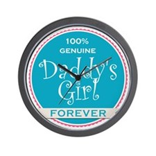 100% Genuine Daddy's Girl Forever Wall Clock