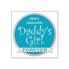 "100% Genuine Daddy's Girl F Square Sticker 3"" x 3"""