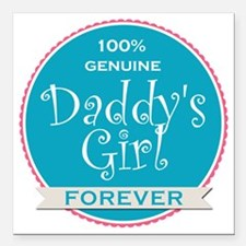 "100% Genuine Daddy's Gir Square Car Magnet 3"" x 3"""