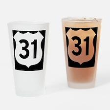 US 31 Highway Shield Drinking Glass