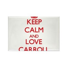 Keep calm and love Carroll Magnets