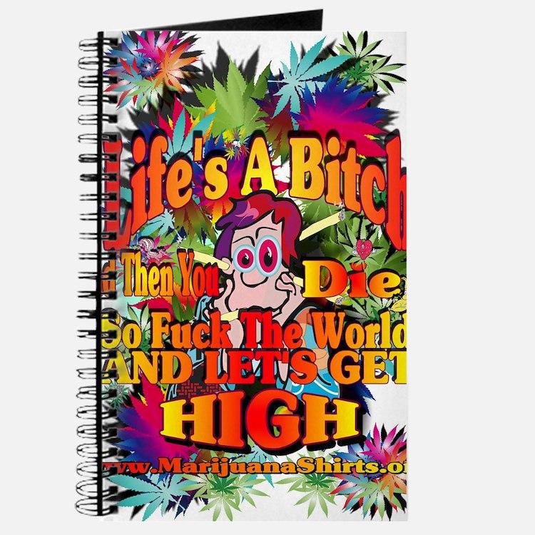 Lifes A Bitch Journal