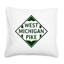 Vintage West Michigan Pike He Square Canvas Pillow