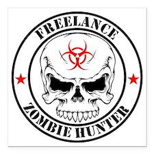 "Freelance Zombie Hunter Square Car Magnet 3"" x 3"""