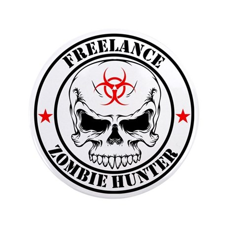 "Freelance Zombie Hunter 3.5"" Button"