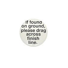 If found on ground, please drag across Mini Button