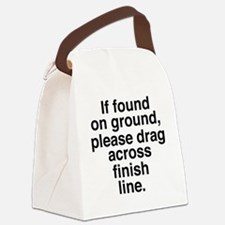 If found on ground, please drag a Canvas Lunch Bag