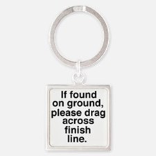 If found on ground, please drag ac Square Keychain
