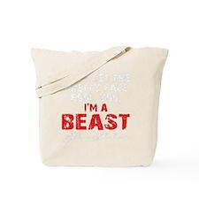 IM A BEAST - BLACK Tote Bag