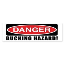 Danger! Bucking Hazard! Horse Bumper Bumper Sticker