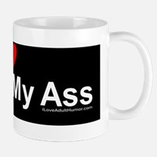 Cock In My Ass Mug