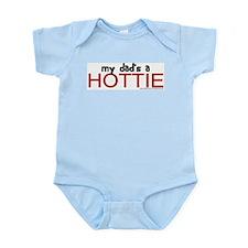 My dad's a HOTTIE Infant Bodysuit