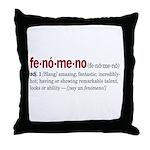 Fenomeno Throw Pillow
