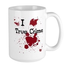 True Crime Mugs