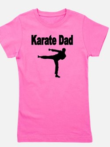 KARATE DAD 4 Girl's Tee