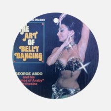The Art of Belly Dancing  - George  Round Ornament
