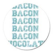 Bacon and Chocolate...Need I say  Round Car Magnet