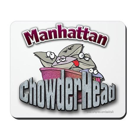 Manhattan ChowderHead... Mousepad